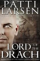 Lord of the Drach ebook by Patti Larsen