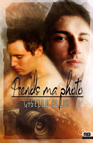 Prends ma photo ebook by Giselle Ellis