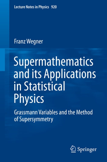 Supermathematics and its applications in statistical physics ebook supermathematics and its applications in statistical physics grassmann variables and the method of supersymmetry ebook fandeluxe Choice Image