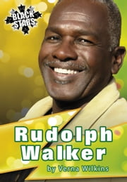 Rudolph Walker Biography ebook by Verna Allette Wilkins,Debbie Hinks