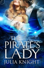 The Pirate's Lady ebook by Julia Knight