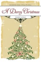 A Darcy Christmas ebook by Sharon Lathan