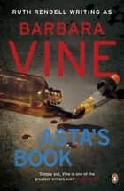 Asta's Book ebook by Barbara Vine