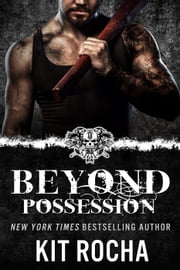 Beyond Possession (Beyond #5.5) - Beyond ebook by Kit Rocha