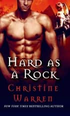 Hard as a Rock - A Beauty and Beast Novel ebook by Christine Warren