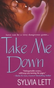 Take Me Down ebook by Sylvia Lett