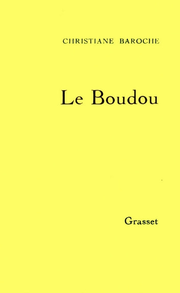 Le Boudou ebook by Christiane Baroche