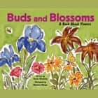 Buds and Blossoms - A Book About Flowers audiobook by