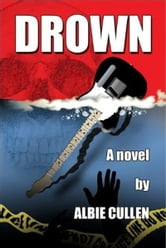 Drown ebook by Albie Cullen