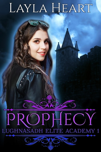 Prophecy ebook by Layla Heart,Skylar Heart