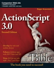ActionScript 3.0 Bible ebook by Roger Braunstein