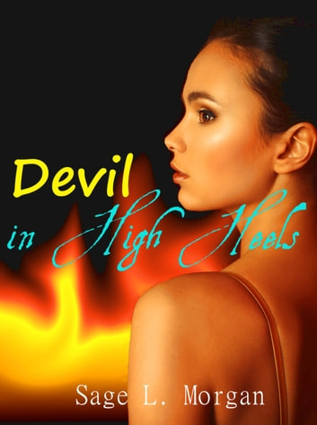 Devil in High Heels - Lesbian Vampire Erotica, #2 ebook by Sage L. Morgan