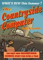 The Countryside Computer ebook by Chris Reynolds
