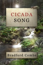 Cicada Song ebook by Bradford Combs