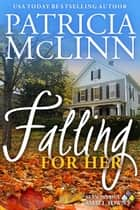 Falling for Her ebook by Patricia McLinn