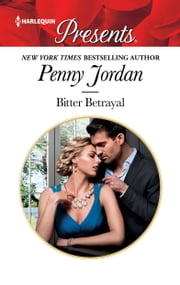 Bitter Betrayal - A Second Chance Romance ebook by Penny Jordan