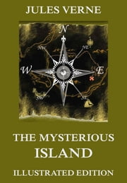 The Mysterious Island ebook by Jules Verne,William Henry Giles Kingston,Jules Férat