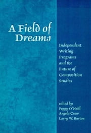 Field of Dreams ebook by O'Neill, Peggy