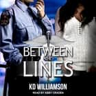 Between the Lines audiobook by KD Williamson