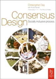 Consensus Design ebook by Rosie Parnell,Christopher Day