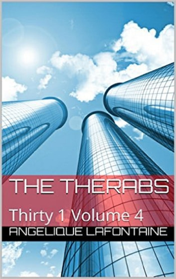 Thirty-1 Volume 4: The Therabs ebook by Angelique LaFontaine