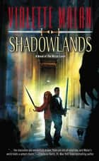 Shadowlands eBook by Violette Malan