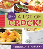 That's a Lot of Crock ebook by Brenda Stanley