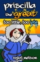 Priscilla the Great: Too Little Too Late ebook by Sybil Nelson