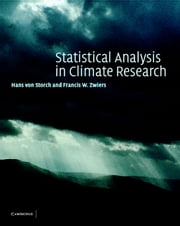 Statistical Analysis in Climate Research ebook by Hans von Storch,Francis W. Zwiers