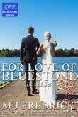 For Love of Bluestone