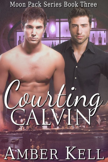 Courting Calvin ebook by Amber Kell