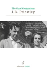 Good Companions ebook by JB Priestley