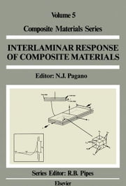 Interlaminar Response of Composite Materials ebook by Pagano, N. J.