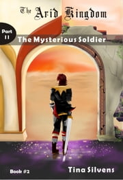 The Mysterious Soldier: Part II
