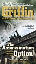 The Assassination Option ebook by W.E.B. Griffin, William E. Butterworth, IV