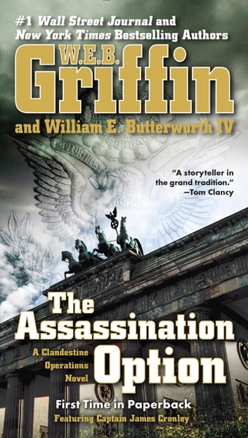 The Assassination Option ebook by W.E.B. Griffin,William E. Butterworth, IV