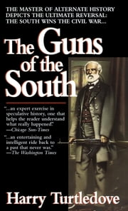 The Guns of the South ebook by Harry Turtledove