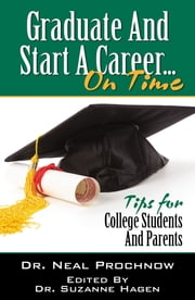 Graduate and Start A Career on Time ebook by Neal Prochnow