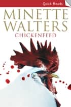 Chickenfeed ebook by Minette Walters