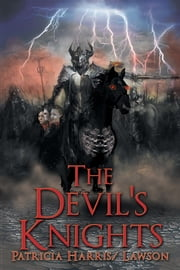 The Devil's Knights ebook by Patricia Harris Lawson