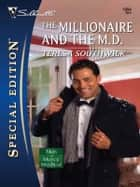 The Millionaire and the M.D. eBook by Teresa Southwick