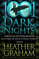 Krewe of Hunters Bundle: 3 Stories by Heather Graham ebook by Heather Graham