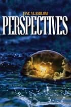 Perspectives ebook by Jane Vlasblom