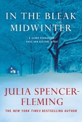 In the Bleak Midwinter - A Clare Fergusson and Russ Van Alstyne Mystery ebook by Julia Spencer-Fleming