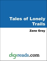 Tales of Lonely Trails ebook by Grey, Zane