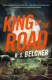 King of the Road ebook by R. S. Belcher