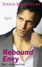 Rebound Envy ebook by Jerica MacMillan