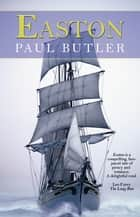 Easton eBook by Paul Butler