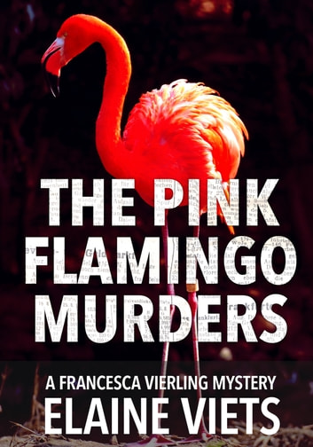 The Pink Flamingo Murders ebook by Elaine Viets