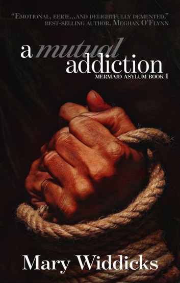 A Mutual Addiction ebook by Mary Widdicks